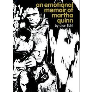 An emotional memoir of martha quinn Book Cover